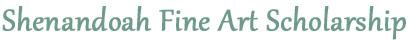 Shenandoah Art Scholarship